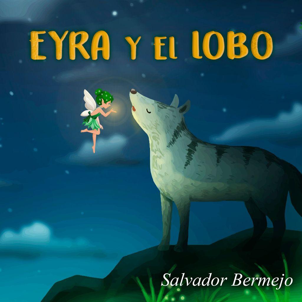 Eyra y el lobo