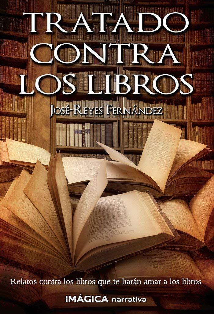 Tratado contra los libros